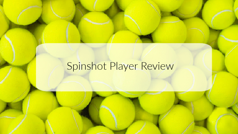 Spinshot Player Review